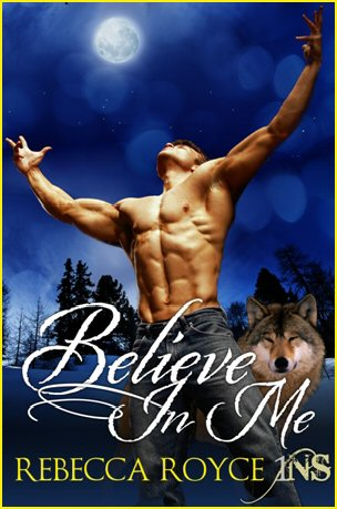 """Believe in Me (1NS Series)"" by Rebecca Royce"