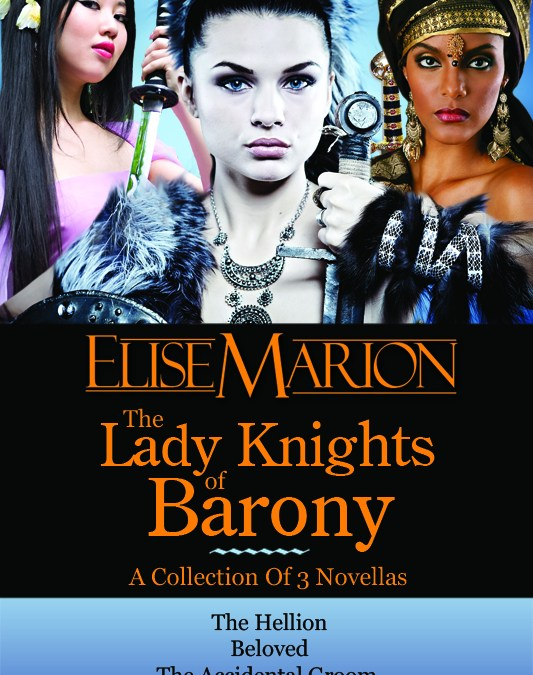 The Lady Knights of Barony – Elise Marion
