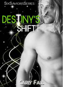 Destiny's Shift