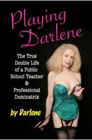 Playing Darlene by Darlene – Review and Excerpt