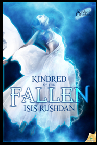 KINDRED OF THE FALLEN  Kindred Chronicles Book One Isis Rushdan
