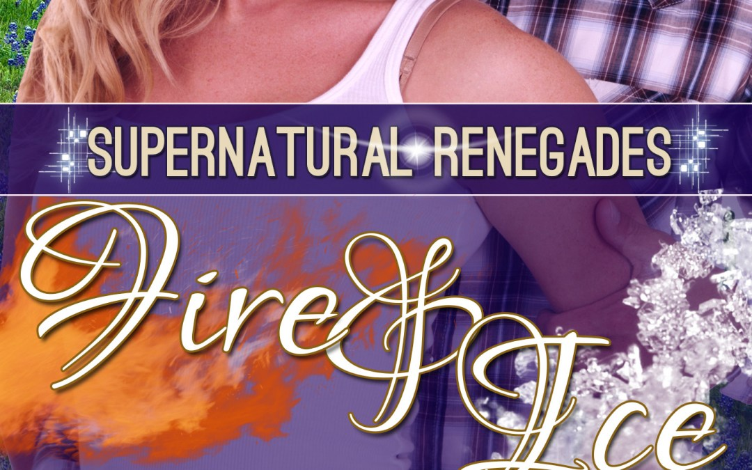 Fire and Ice – Book 6 -Supernatural Renegades