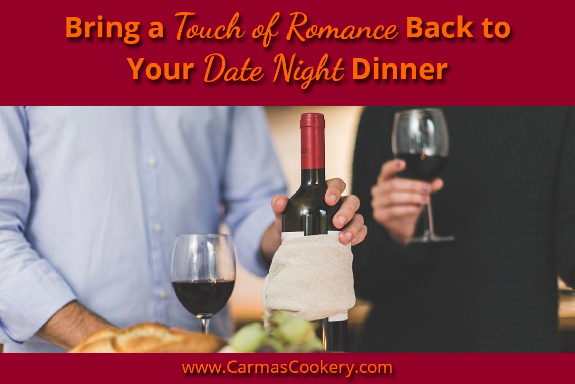 Bring A Touch Of Romance Back To Your Date Night Dinner