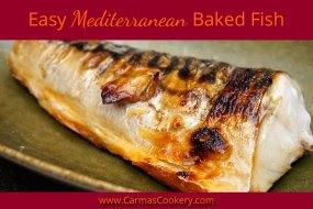 Easy Mediterranean Baked Fish