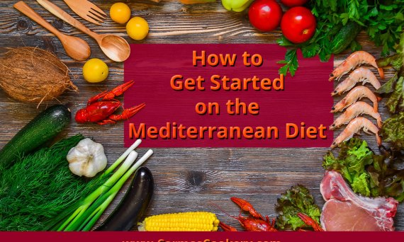 How to Get Started on the Mediterranean Diet