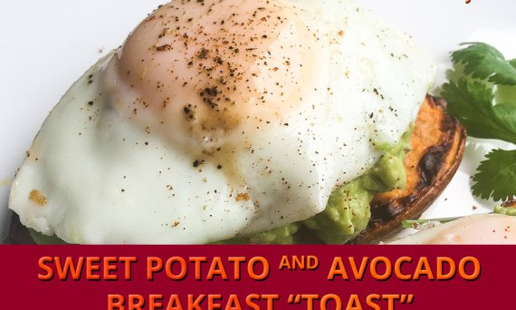 "Sweet Potato and Avocado Breakfast ""Toast"""
