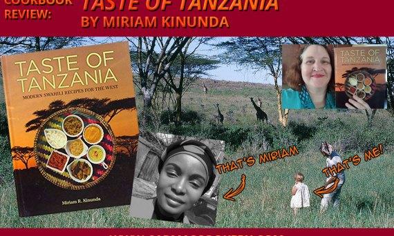 """Cookbook Review: """"Taste of Tanzania"""" by Miriam Kinunda"""