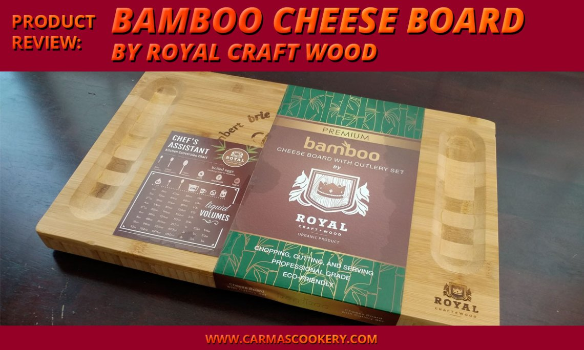 Product Review: Bamboo Cheese Board by Royal Craft Wood
