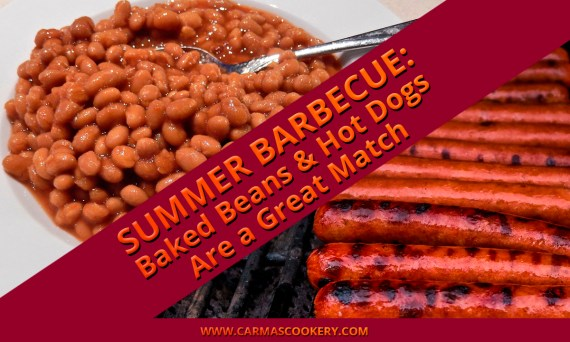 Summer Barbecue: Baked Beans and Hot Dogs Are a Great Match
