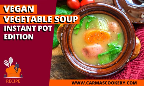 Vegan Vegetable Soup, Instant Pot Edition