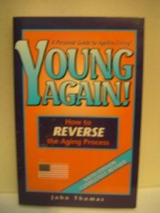 Reverse The Ageing Process - Feel Young Once Again!