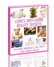 Leons Anti-aging Beauty Secrets- Diy Anti-aging Skin Care Recipes