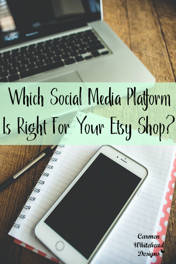 Which Social Media Platform is right for your Etsy Shop?