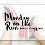 Monday on the Run #48