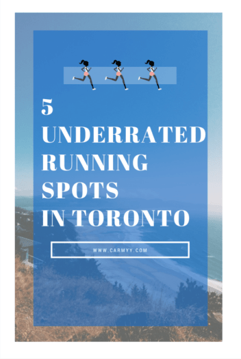 5 Underrated Running Spots in Toronto www.carmyy.com
