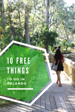 10 Free Things to do in Orlando!