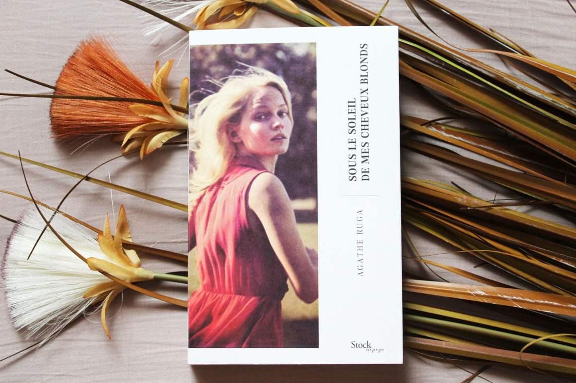 Sous le soleil de mes cheveux blonds – Agathe Ruga