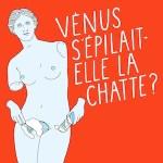 Venus s'épilait-elle la chatte