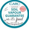 CARO soil vapour guarantee or it's free