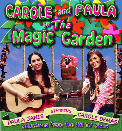 Carole and Paula in the Magic Garden