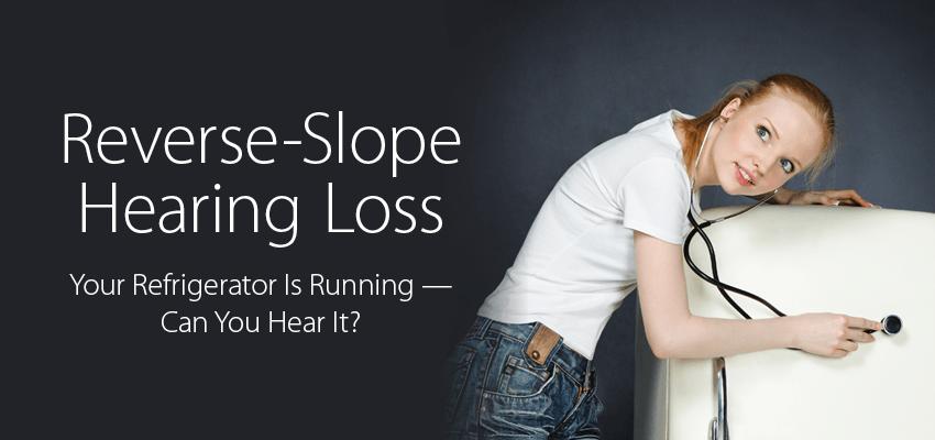 Reverse-Slope Hearing Loss