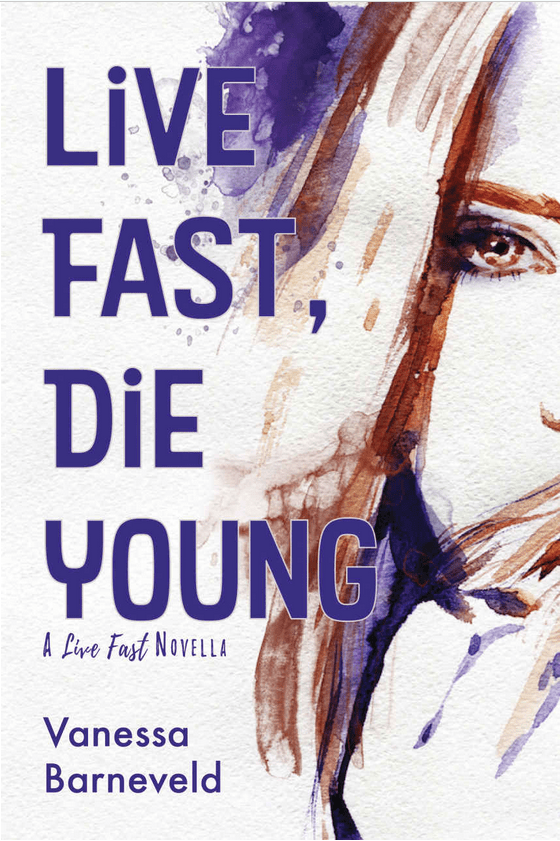Live Fast, Die Young Book Cover