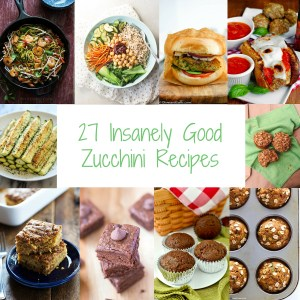 27 Insanely Good Zucchini Recipes You Need In Your Life