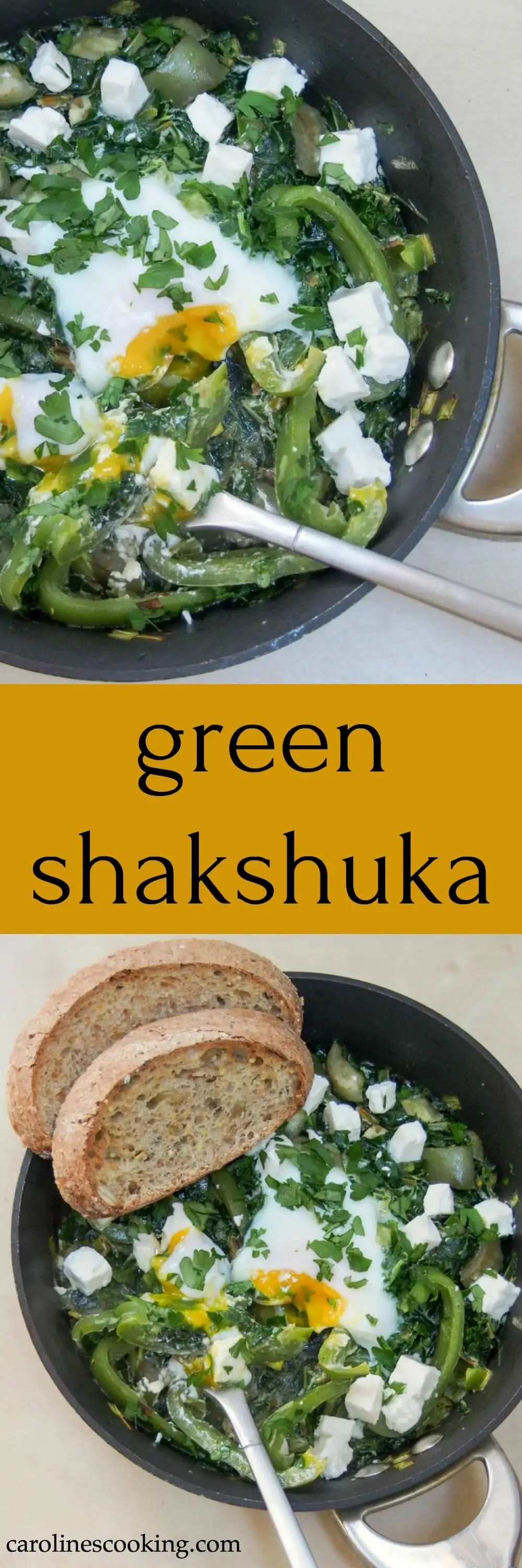 A twist on the traditional, this shakshuka is all green and all delicious. Quick to make, it's good for you too. A great brunch or anytime meal.
