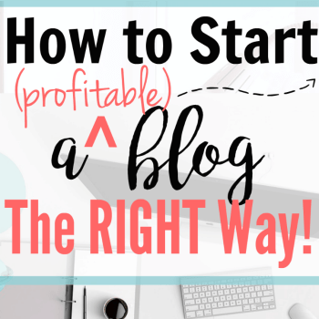 How to Start a Profitable Blog the Right Way