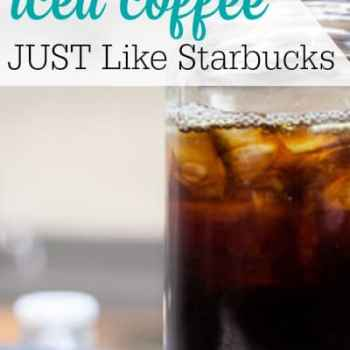 Make Your Own Iced Coffee JUST Like Starbucks