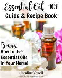Get your copy of Essential Oil 101 Guide & Recipe Book HERE!