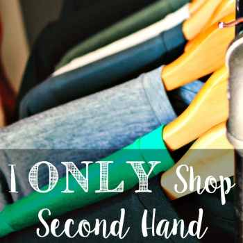 I Only Shop Second Hand, And Why You Should, Too!
