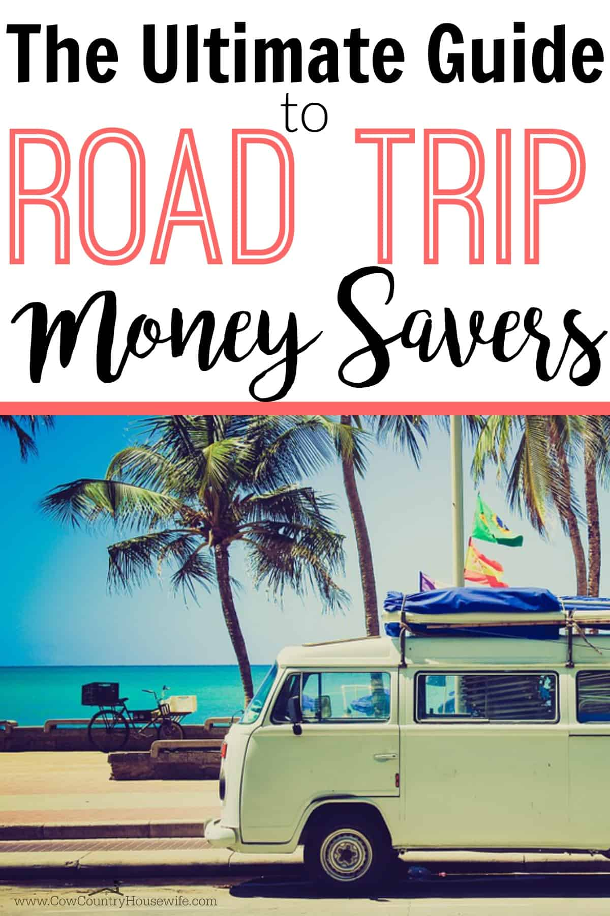 Rock Road Trip The Ultimate Collection: Ultimate Guide To Road Trip Money Savers