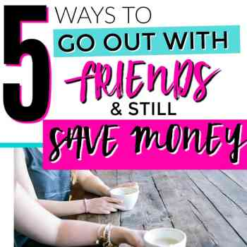 5 Ways to Save Money Going Out With Friends