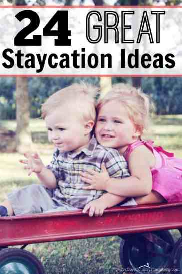 Think a family getaway means going far away? Try a STAYCATION! These 24 awesome ideas for vacationing right in your own town might just change your mind!