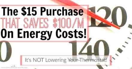 She beat high energy costs using a $15 purchase! She seriously cut her energy bill IN HALF this way! I can't wait to do this in my house too!