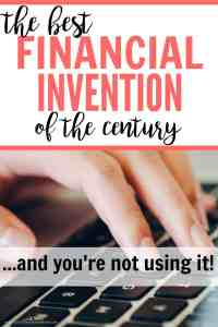 The Best Financial Invention of the Century