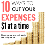 10 Ways to Cut Your Expenses $1 at a Time