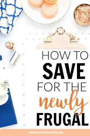 If you want want to be frugal but don't know where to start, this is for you! She makes it super easy to save money and be frugal. The best ways to start to save money. How to Save for the Newly Frugal.