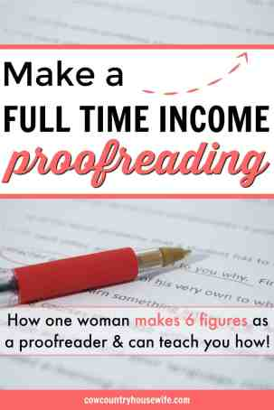 How do you make a full time income proofreading? One expert shows you how she makes 6 figures each year on her proofreading. Plus, she shows you how you can get started making money from home as a proofreader. Can you make money as a proofreader?