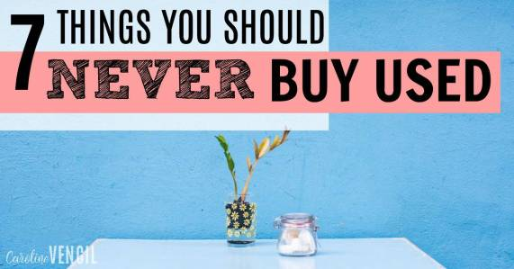 There are some things that aren't worth buying used! Saving money is great, but there are some ways to save money that aren't worth it. 7 Things Never to Buy Used. Never buy these things used. Thrift store finds to never buy!