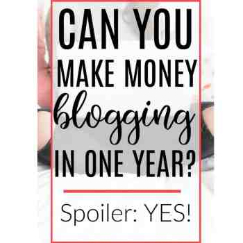 Can You Make Money Blogging in One Year?