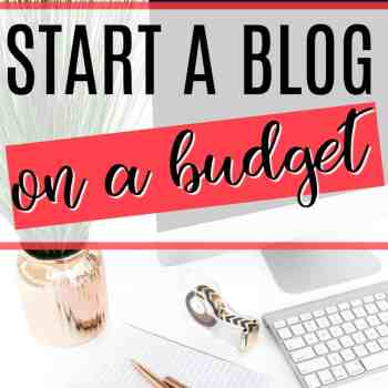 How to Frugally Start a Blog on a Budget