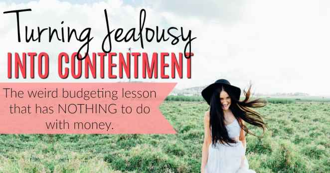 This is really great! She really makes it easy to remember how to focus on the important things in your life and in your budget without getting jealous of others. How to Turn Jealousy Into Contentment. How to be content and save money. How being content saves money. Being content with what you have. How to be content with what you have.