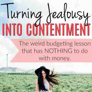 How to Turn Jealousy Into Contentment