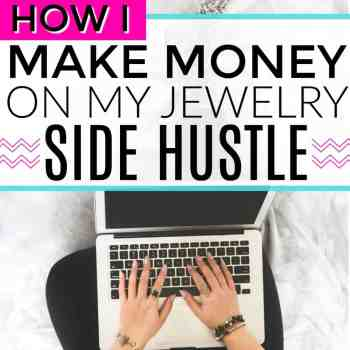 My Jewelry Side Hustle That Makes a Full-Time Income