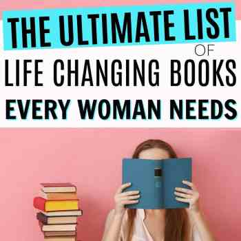 The Best Life Changing Books for Women