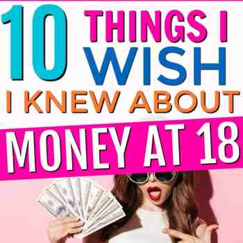 10 Things I Wish I Knew About Money at 18