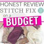 An Honest Review of Stitch Fix on a Budget
