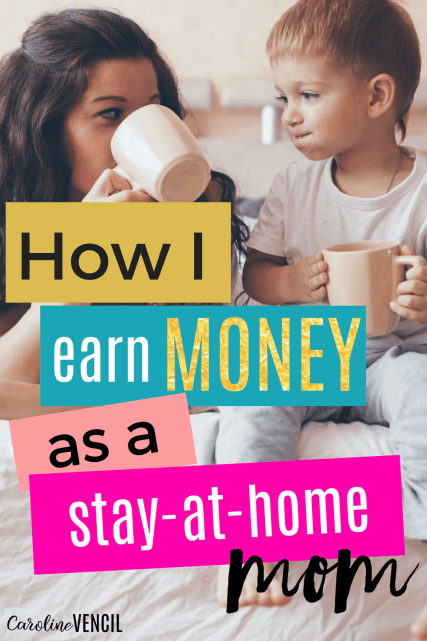 How to Make Money as a Stay At Home Mom | How to Earn money as a Stay at Home Mom | Make money at home |moms make money at home | Make money from home | earn money as a mom | moms make money | working mom |work at home mom | start a blog | start making money | side hustles for moms | busy mom | side job | work at home jobs for moms | #mom #makemoney #stayathomemom #money #earn #wahm #sahm